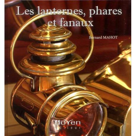 Les Lanternes, Phares Et Fanaux