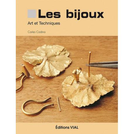Les Bijoux - Art Et Techniques