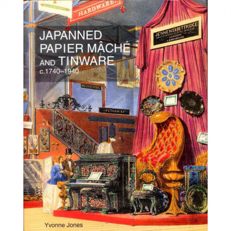 Japanned Papier Mache And Tinware 1740-1940 /anglais
