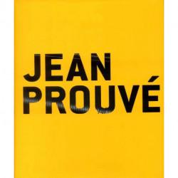 Jean Prouvé En coédition avec le Musée des beaux-arts de Nancy