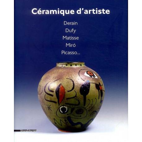 Céramique d'artiste, Derain, Dufy, Matisse Miro Picasso...