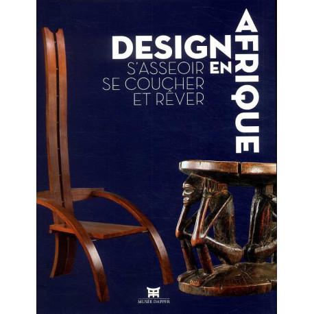 Design en Afrique. S'asseoir se coucher et rêver
