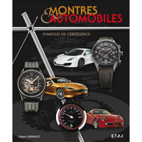 Montres et automobiles symboles de l'excellence