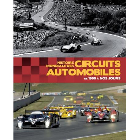 Histoire mondiale des circuits automobiles de 1900 à nos jours