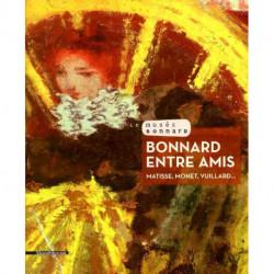 Bonnard entre amis Matisse, Monet, Vuillard