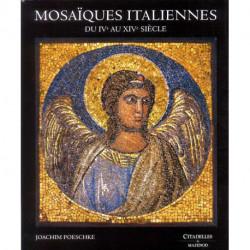Mosaïques italiennes du IV° au XIV siècle