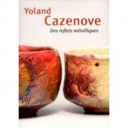 Yoland Cazenove des reflets métalliques