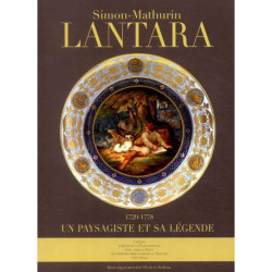 Simon-Mathurin Lantara 1729-1778 un paysagiste et sa légende