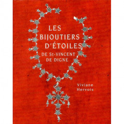 Les bijoutiers d'étoiles de St Vincent de Digne