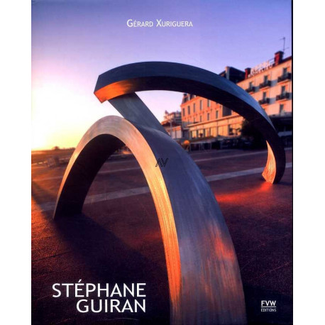 Stéphane Guiran 2001-2011 Chemin de sculptures