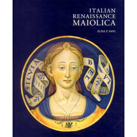 Italian Renaissance Maiolica /anglais