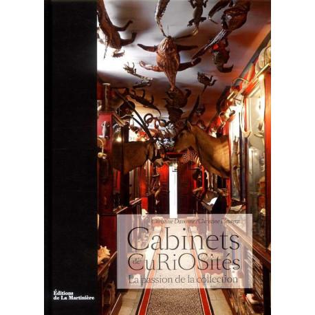 Cabinets De Curiosites. La Passion De La Collection