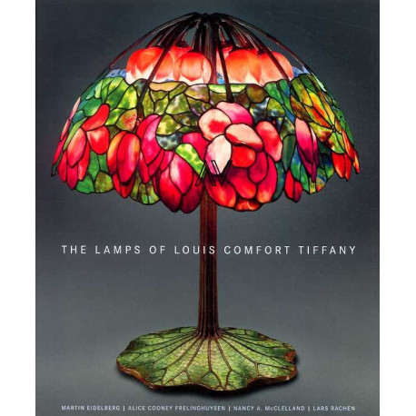 The Lamps Of Louis Comfort Tiffany /anglais