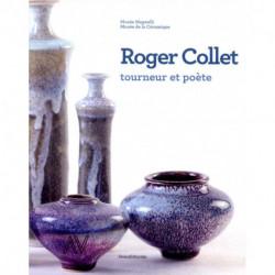 Roger Collet tourneur et poète