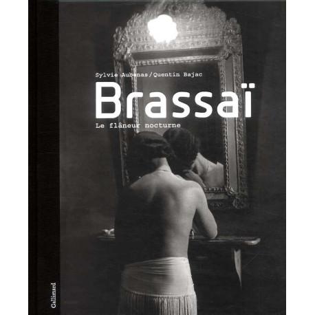 Brassai - Le Flaneur Nocturne