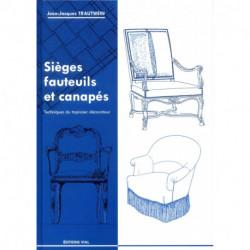 Sièges fauteuils et canapés techniques du tapissier décorateur