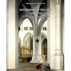 Intérieurs d'églises 1580-1720 La peinture architecturale des écoles du Nord