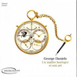 George Daniels, un maître horloger et son art