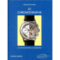 Le chronographe son fonctionnement, sa réparation (6° édition)