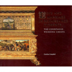 Love and Marriage in Renaissance Florence: The Courtauld Wedding Chests