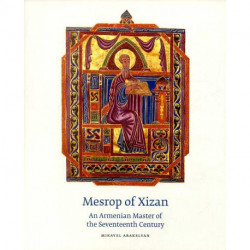 Mesrop of Xizan : An Armenian Master of the Seventeenth Century