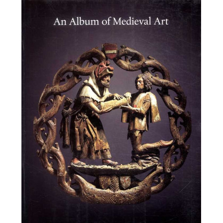 An Album Of Medieval Art