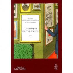 Sixièmes rencontres internationales du salon du dessin. Les marques de collection II