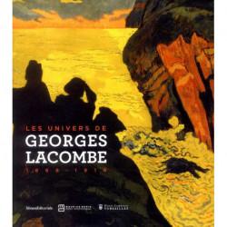 Les univers de Georges Lacombe 1868-1916