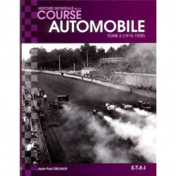 Histoire Mondiale De La Course Automobile 1915-1929