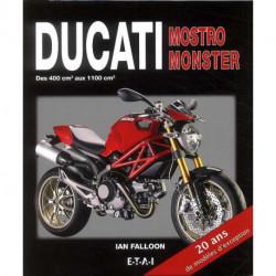 Ducati Mostro, Monster, des 400 cm3 aux 1100 cm3