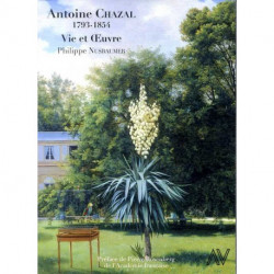 Antoine Chazal 1783-1854 Vie et oeuvre