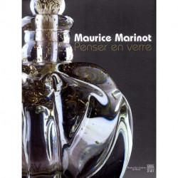 Maurice Marinot penser en verre.