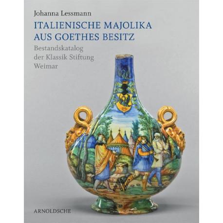 Italienische Majolika Aus Goethes Besitz Bestandskatalog der Klassik Stiftung Weimar
