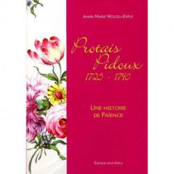 Protais Pidoux 1725 - 1790 Une histoire de faïence