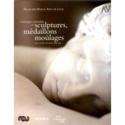 Catalogue sommaire des sculptures, médaillons et moulages des XVIII° et XIX° siècles