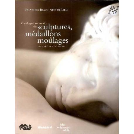 Catalogue Sommaire Des Sculptures Medaillons Et Moulages Des Xviiie Et Xixe S