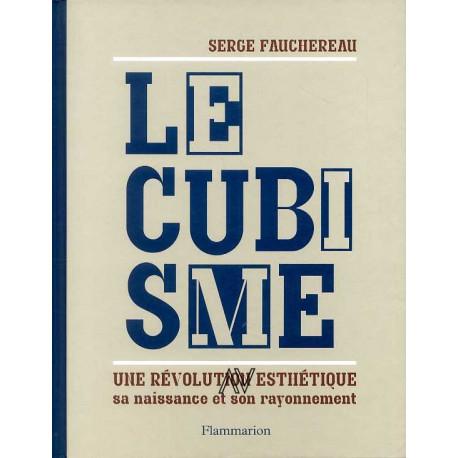 Le Cubisme une révolution esthétique sa naissance et son rayonnement