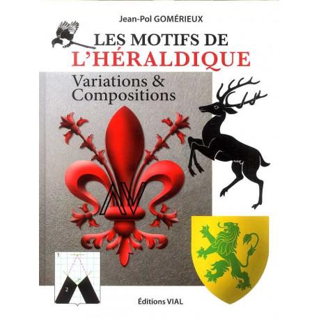 Les motifs de l'héraldique Variations et compositions