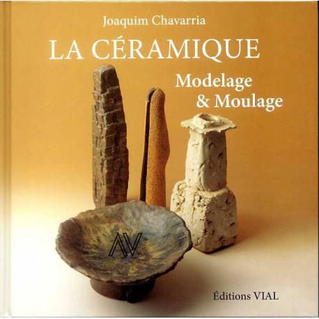 La céramique Modelage & moulage