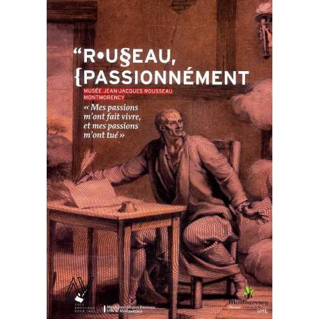 Rousseau Passionnément