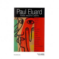 Paul Eluard Poésie Amour et Liberté