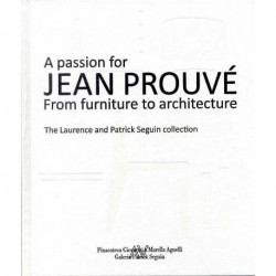 A Passion For Jean Prouve From Furniture To Architecture