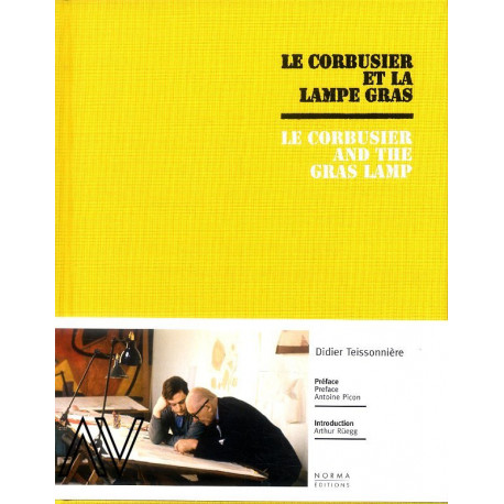 Le Corbusier et la Lampe Gras / Le Corbusier and the Gras Lamp