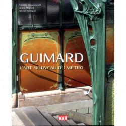 Guimard L'art nouveau du métro