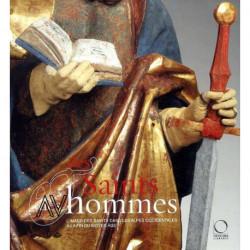 Des Saints et des hommes. L'image des Saints dans les Alpes occidentales à la fin du moyen-âge