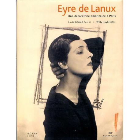 Eyre De Lanux. Une Decoratrice Americaine A Paris