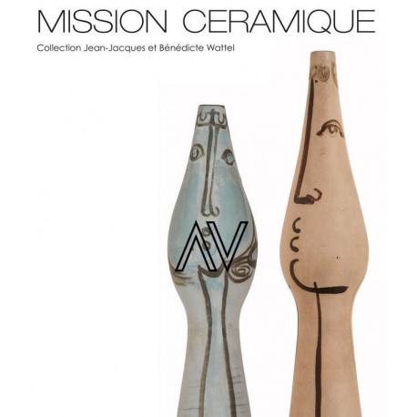 Mission céramique, collection Jean-Jacques et Bénédicte Wattel
