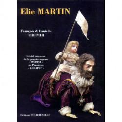 Elie Martin, génial inventeur, de la poupée nageuse au Panorama Lilliput