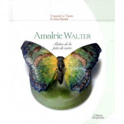 Almaric Walter Maître de la pâte de verre