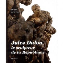 Dalou Jules le sculpteur de la République